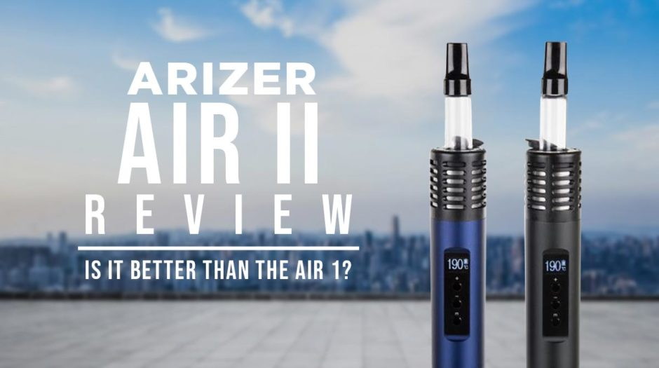 Arizer Air 2 Review